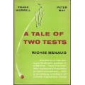A Tale Of Two Tests by Richie Benaud