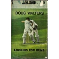 Doug Walters: Looking For Runs