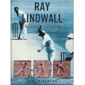 Ray Lindwall: Cricket Legend