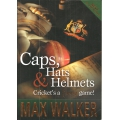 Caps, Hats and Helmets  Cricket's a Funny Game! SIGNED BY MAX WALKER #1