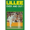 Lillee: Over And Out.