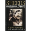 Follow Your Dreams: Kevin Sheedy