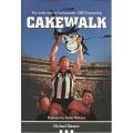 Cakewalk  The Inside Story of Collingwood's 1990 Premiership