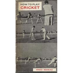How To Play Cricket by Vinoo Mankad