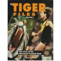 The Tiger Files Volume 1