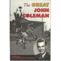The Great John Coleman by Wayne Miller