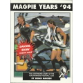 The Magpie Years Vol 2: 1994