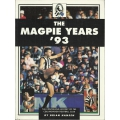 The Magpie Years Vol 1: 1993