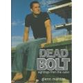 Dead Bolt by Glenn Manton SIGNED #3