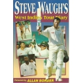Steve Waugh's West Indies Tour Diary SIGNED BY WAUGH