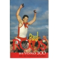 Beyond 300 by Paul Roos