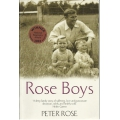 Rose Boys by Peter Rose