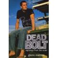 Dead Bolt by Glen Manton SIGNED #1