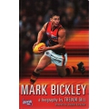 Mark Bickley: A Biography by Trevor Gill SIGNED BY BICKLEY #2