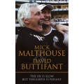The Ox Is Slow But The Earth Is Patient by Mick Malthouse