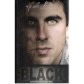 Black by Heath Black SIGNED BY HEATH BLACK