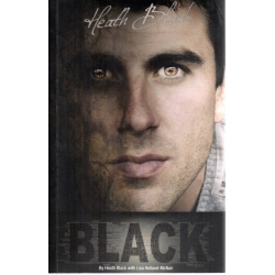 Black by Heath Black SIGNED BY HEATH BLACK