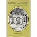 Cricket Walkabout by D.J. Mulvaney