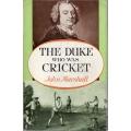 The Duke Who Was Cricket by John Marshall