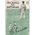 Tricking The Batsman by Clarrie Grimmett