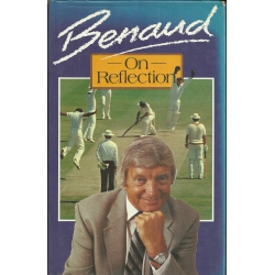 Benaud On Reflection by Richie Benaud