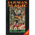 Jarman Magic - The Andrew Jarman Story by Shane Mensford SIGNED BY JARMAN #3