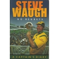 No Regrets - A Captain's Diary by Steve Waugh  SIGNED