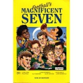 Football's Magnificent Seven by Ian Brayshaw SIGNED BY ALL SEVEN PLAYERS