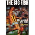 The Big Fish: Paul Salmon's Own Story SIGNED BY SALMON