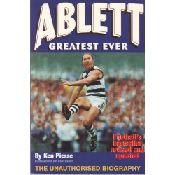 Ablett: Greatest Ever by Ken Piesse