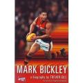 Mark Bickley: A Biography by Trevor Gill