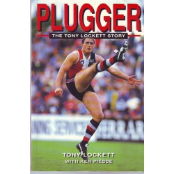 Plugger: The Tony Lockett Story by Tony Lockett
