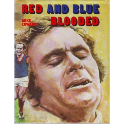 Red And Blue Blooded by Mike Coward