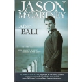 After Bali by Jason McCartney SIGNED BY JASON McCARTNEY