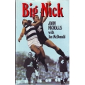 Big Nick by John Nichols SIGNED BY JOHN NICHOLLS