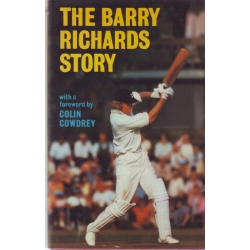 The Barry Richards Story by Barry Richards SIGNED BY RICHARDS