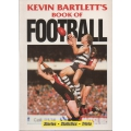 Kevin Bartlett's Book of Football SIGNED BY BARTLETT