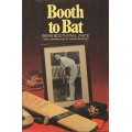 Booth To Bat by Brian Booth SIGNED BY BRIAN BOOTH