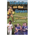 Shadows On The Green by Ray Carroll SIGNED BY CARROLL