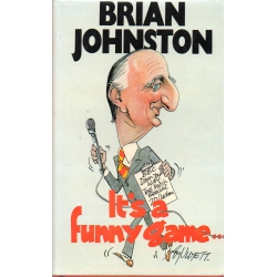 It's A Funny Game by Brian Johnston SIGNED BY JOHNSTON