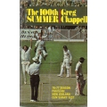 The 100th Summer by Greg Chappell