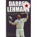 Darren Lehmann: Worth the Wait - An Autobiography by Darren Lehmann SIGNED #1