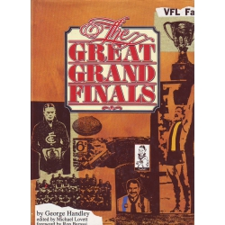 The Great Grand Finals by George Handley SIGNED