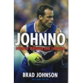 Johnno: Bulldog Through and Through by Brad Johnson SIGNED BY JOHNSON