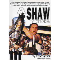 A Shaw Thing by Tony Shaw SIGNED BY TONY SHAW #1
