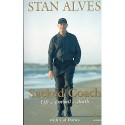 Sacked Coach by Stan Alves SIGNED