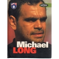 Michael Long: Awesome SIGNED BY MICHAEL LONG