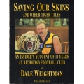 Saving Our Skins and Other Tiger Tales by Dale Weightman SIGNED #2