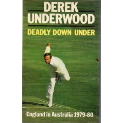 Deadly Down Under by Derek Underwood SIGNED BY UNDERWOOD