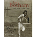 My Illustrated Life by Ian Botham SIGNED BY BOTHAM